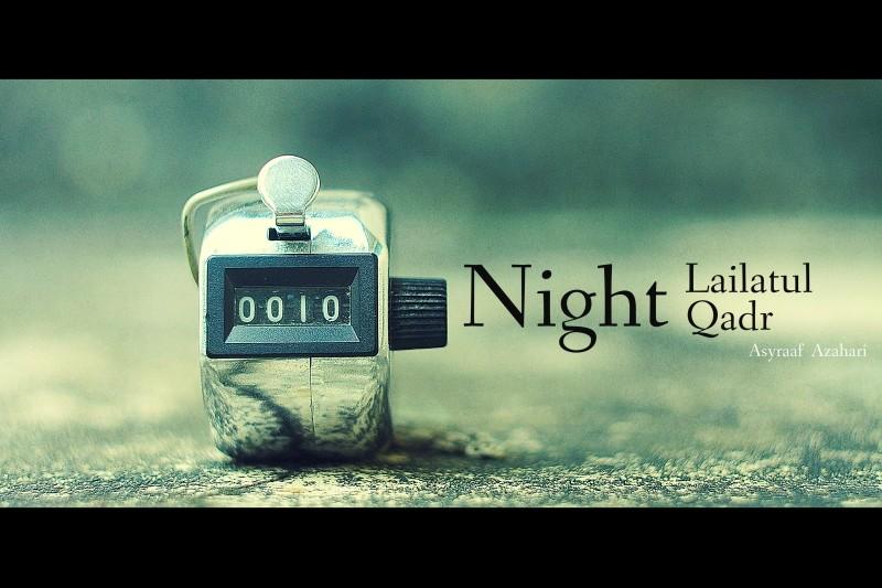 Menjemput Malam Lailatur Qadr, Ini Tandanya!