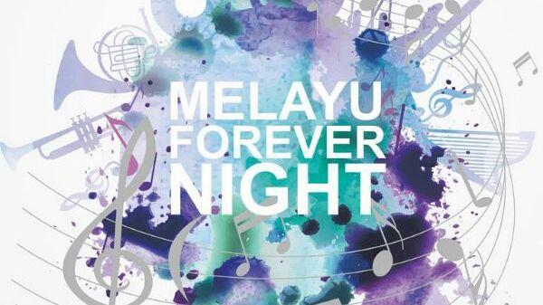 Malam ini Melayu Forever Night