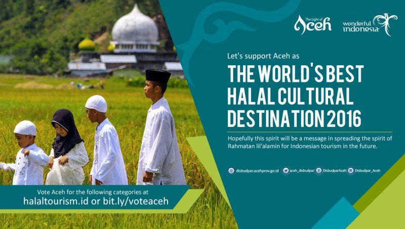 Vote Aceh for World's Best Halal Cultural Destination 2016